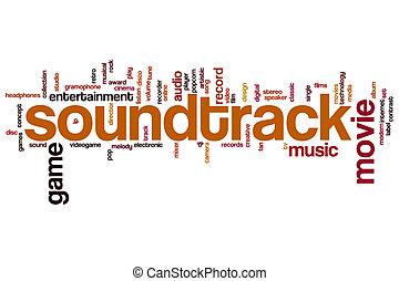 Soundtrack word cloud - Soundtrack concept word cloud...