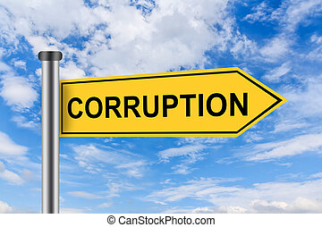 yellow road sign with corruption words - corruption words on...