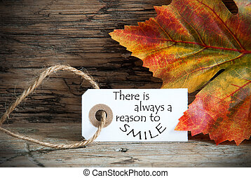 Autumn Label with There is Always a Reason to Smile - Fall...