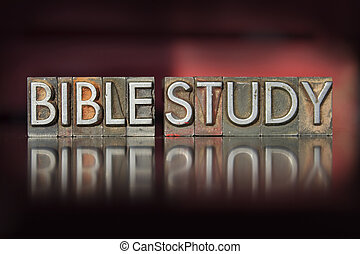 Bible Study Letterpress - The words Bible Study written in...