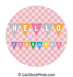 Hello February2 - Hello February card for greeting