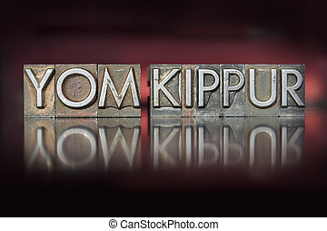 Yom Kippur Letterpress - The holiday Yom Kippur written in...