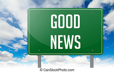 Good News on Green Highway Signpost. - Highway Signpost with...
