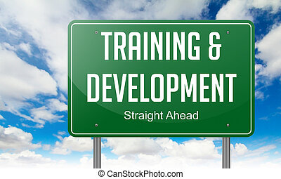 Training and Development on Highway Signpost - Highway...