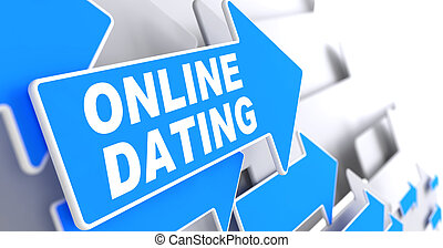 Online Dating on Blue Direction Arrow Sign. - Online Dating...