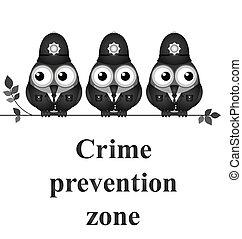 Crime Prevention Zone - Monochrome comical crime prevention...