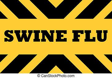 Swine flu hazard sign