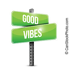 good vibes sign illustration design over a white background