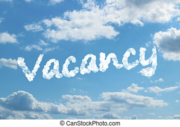 Vacancy word on cloud concept.