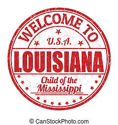 Welcome to Louisiana stamp - Welcome to Louisiana grunge...