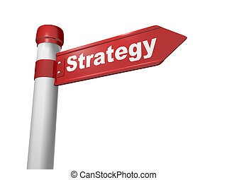 Strategy - 3d Business concept: sign Strategy