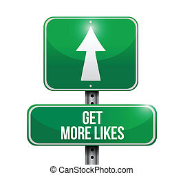 get more likes sign illustration design over a white...
