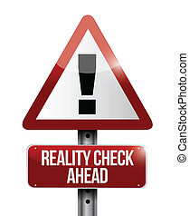 reality check ahead sign illustration design over a white...
