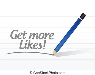get more likes message illustration design over a white...