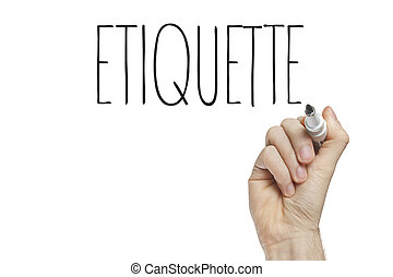 Hand writing etiquette on a white board
