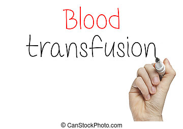 Hand writing blood transfusion on a white board