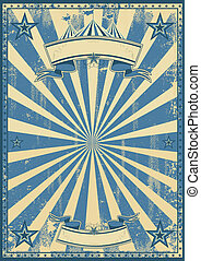 Blue circus retro - A blue vintage circus background for a...