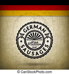 German Sausages - Vector Label for German Sausages on Grunge...