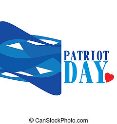 Patriot Day - An illustration of Patriot Day on a white...