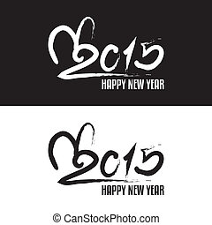 Happy new year 2015 hand lettering Handmade calligraphy