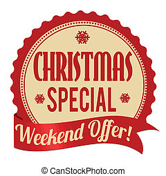 Christmas special, weekend offer label or stamp on white...