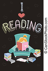 I Love Reading - The girl is sitting on the armchair and...