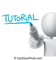 tutorial word written by 3d man over white