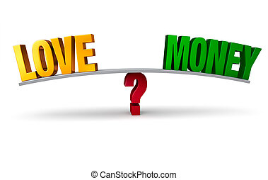 """Choosing Between Love Or Money - A bright, gold """"LOVE"""" and a..."""