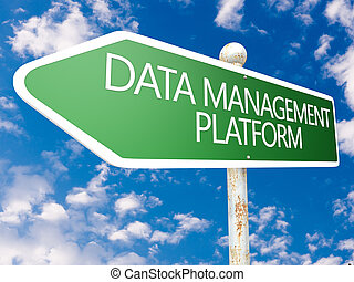 Data Management Platform - street sign illustration in front...