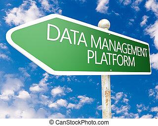 Data Management Platform - street sign illustration in front...