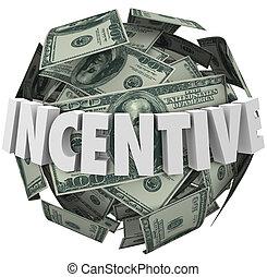 incentivo, palabra, dinero, Pelota, ánimo, comprar,...