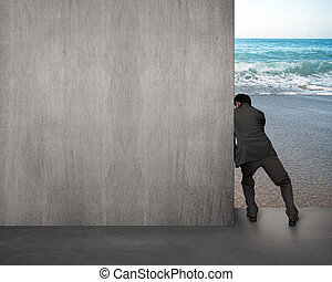 businessman pushing gray concrete wall away with sea