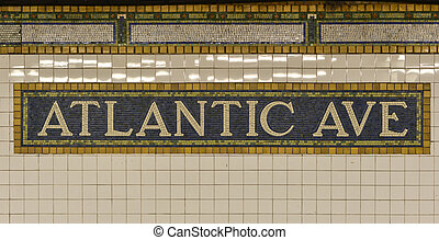 Atlantic Avenue Subway Sign, Brooklyn, New York - Atlantic...