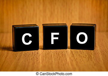 CFO or Chief financial officer word on black block - CFO or...