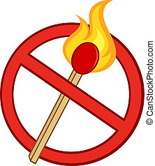 Stop Fire Sign With Match Stick - Stop Fire Sign With...