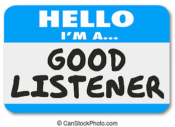 Hello I Am A Good Listener Sympathy Empathy Understanding -...