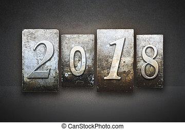 2018 Letterpress - The year 2018 written in vintage...