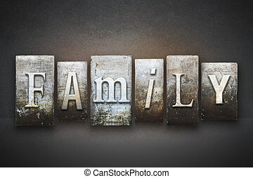 Family Letterpress - The word FAMILY written in vintage...