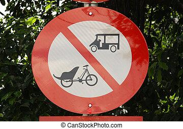Road sign no tuk tuk and trishaw - Traffic sign no tuk tuk...