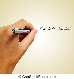 I am left-handed - the sentence I am left-handed handwritten...