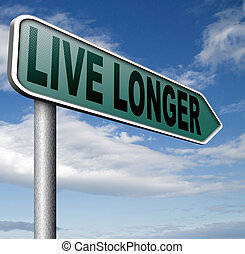 live longer sign or icon. Living healthy and stress free...