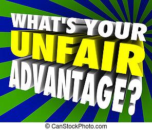 What's Your Unfair Advantage Words Unique Winning Edge -...