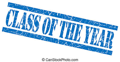 class of the year blue square grungy isolated rubber stamp