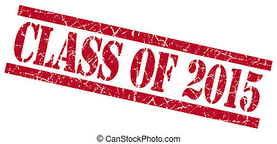 class of 2015 red square grungy isolated rubber stamp