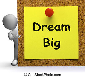 Dream Big Note Means Ambition Future Hope - Dream Big Note...