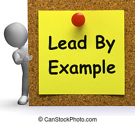 Lead By Example Note Means Mentor Or Inspire - Lead By...