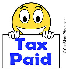 Tax Paid On Sign Shows Duty Or Excise Payment - Tax Paid On...