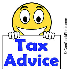 Tax Advice On Sign Shows Taxation Irs Help - Tax Advice On...