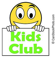 Kids Club On Sign Means Childrens Activities - Kids Club On...