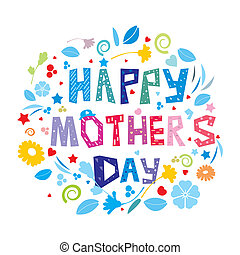 Happy Mother's Day - An abstract illustration on Happy...
